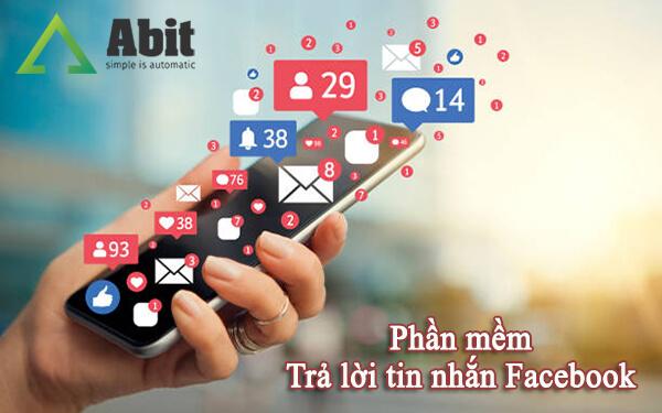 Phần mềm trả lời tin nhắn Facebook