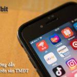 Hướng dẫn cách bán hàng online hiệu quả trên sàn TMĐT