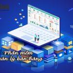 Review phần mềm quản lý bán hàng tốt nhất 2021