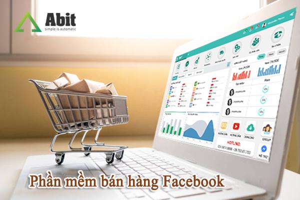 Phần mềm bán hàng trên Facebook giúp tăng tương tác bán hàng