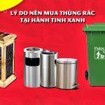 Có nên mua thùng rác tại Hành Tinh Xanh hay không?