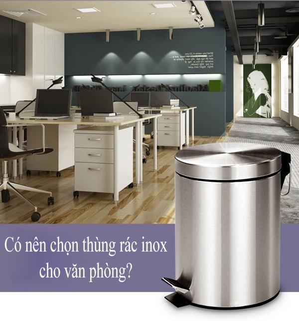 Có nên sử dụng thùng rác inox cho văn phòng?